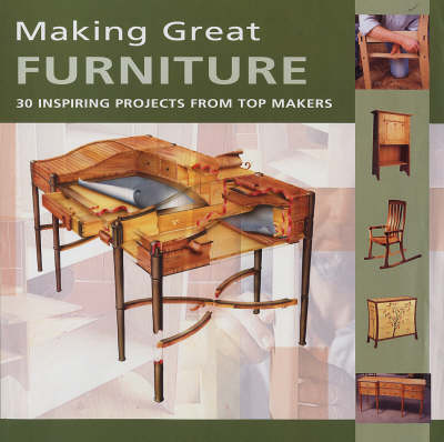 Picture of Making Great Furniture: 30 Inspiring Projects from Top Makers
