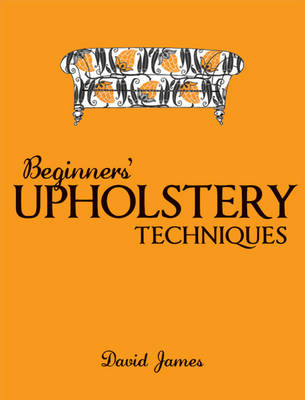 Picture of Beginners' Upholstery Techniques