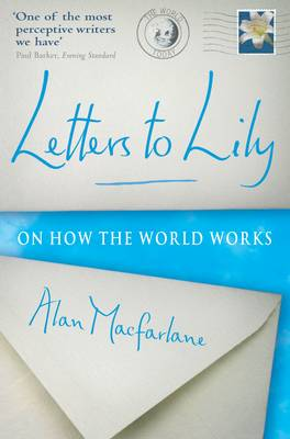 Picture of Letters to Lily: On How the World Works