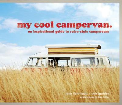 Picture of My Cool Campervan: An Inspirational Guide to Retro-style Campervans