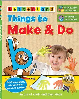 Picture of Things to Make & Do: An A-Z of Craft and Play Ideas