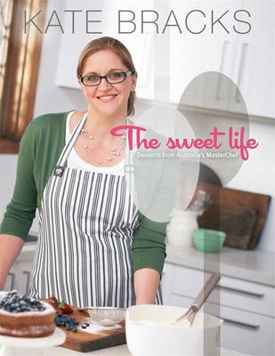 Picture of The Sweet Life: Basics and Beyond
