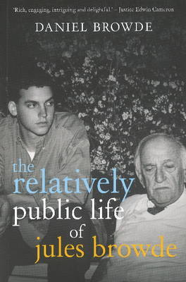 Picture of The relatively public life of Jules Browde