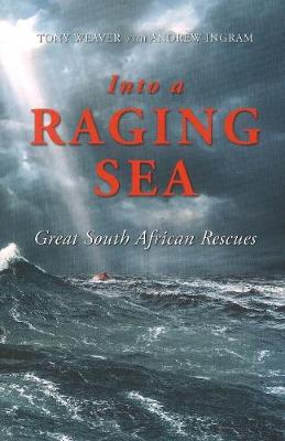 Picture of Into the Racing Sea: Great South African Rescues