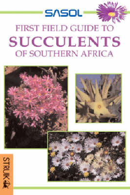 Picture of Sasol first field guide to succulents of Southern Africa