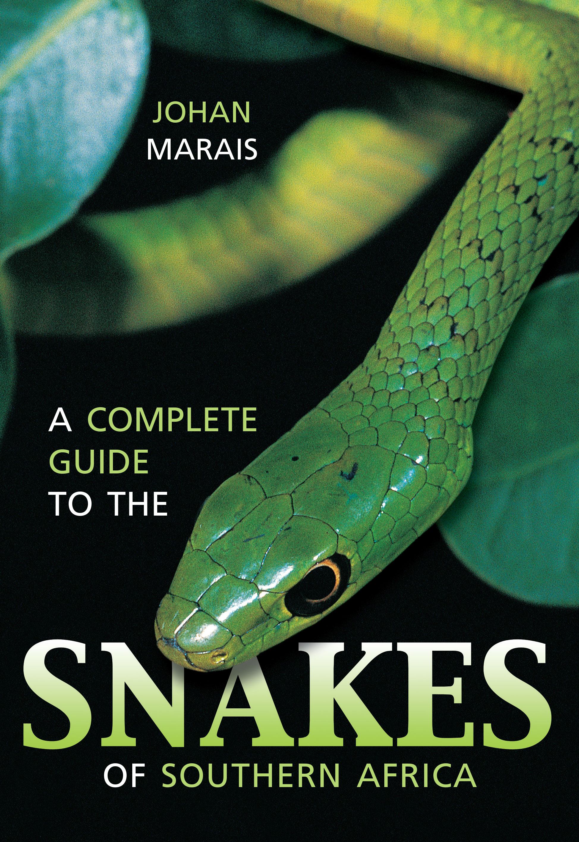 Picture of A complete guide to the snakes of Southern Africa