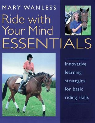 Picture of Ride with Your Mind ESSENTIALS: Innovative Learning Strategies for Basic Riding Skills
