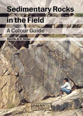 Picture of Sedimentary Rocks in the Field: A Colour Guide