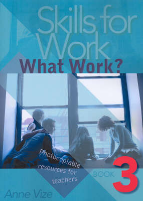 Picture of Skills for Work: What Works: Bk. 3