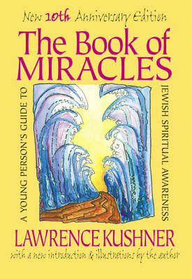 Picture of The Book of Miracles: A Young Person's Guide to Jewish Spiritual Awareness