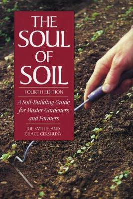 Picture of The Soul of Soil: A Soil-Building Guide for Master Gardeners and Farmers