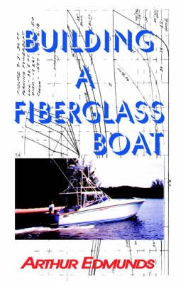 Picture of Building a Fiberglass Boat