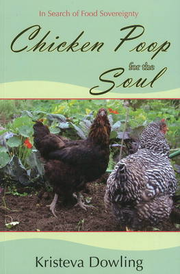 Picture of Chicken Poop for the Soul: In Search of Food Sovereignty