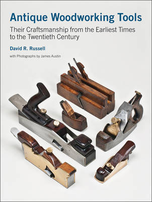 Picture of Antique Woodworking Tools: Their Craftsmanship from the Earliest Times to the Twentieth Century
