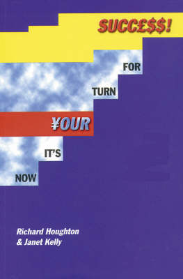 Picture of Now it's Your Turn for Success: Training and Motivational Techniques for Direct Sales and Multi-level Marketing