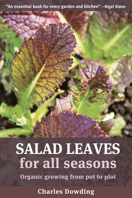 Picture of Salad Leaves for All Seasons: Organic Growing from Pot to Plot