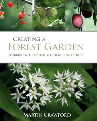 Picture of Creating a Forest Garden: Working With Nature to Grow Edible Crops