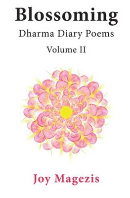 Picture of Blossoming:  Dharma Diary Poems  Volume II: Volume II