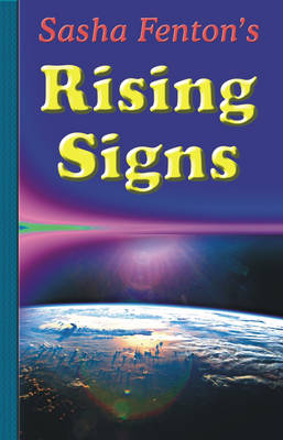 Picture of Sasha Fenton's Rising Signs: Discover How You Appear to Others