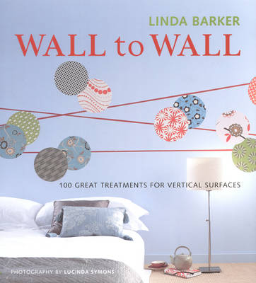Picture of Wall to Wall: 100 Great Treatments for Vertical Surfaces