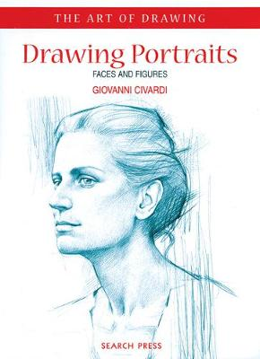 Picture of Drawing Portraits: Faces and Figures