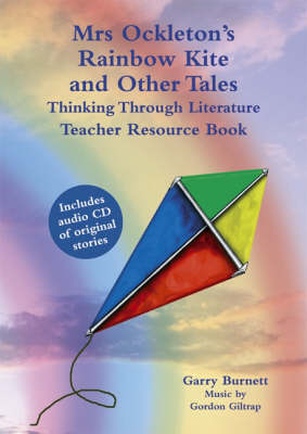 Picture of Mrs Ockleton's Rainbow Kite and Other Tales: Thinking Through Literature