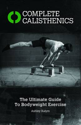 Picture of Complete Calisthenics: The Ultimate Guide to Bodyweight Exercises