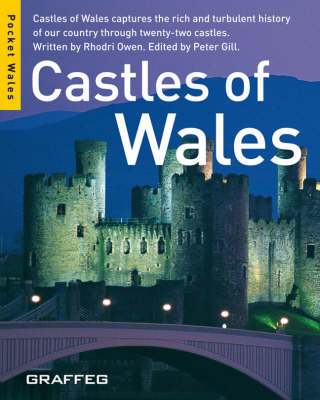 Picture of Castles of Wales: Castles of Wales Captures the Rich and Turbulent History of Our Country Through Twenty-two Castles