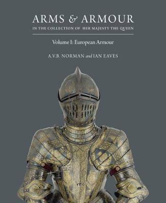 Picture of Arms & Armour: In the Collection of Her Majesty the Queen: European Armour