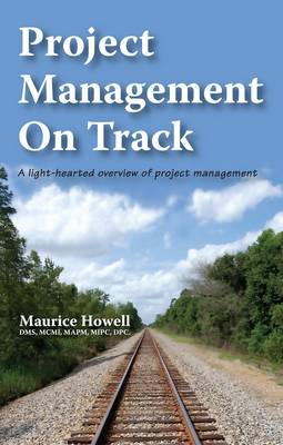 Picture of Project Management on Track: A Light-hearted Overview of Project Management