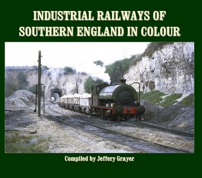 Picture of Industrial Railways of Southern England in Colour