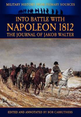 Picture of Into Battle with Napoleon: The Journal of Jakob Walter
