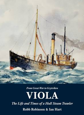 Picture of Viola: The Life and Times of a Hull Steam Trawler