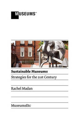 Picture of Sustainable Museums: Strategies for the 21st Century