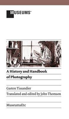 Picture of A History and Handbook of Photography