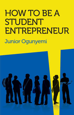 Picture of How to be a Student Entrepreneur