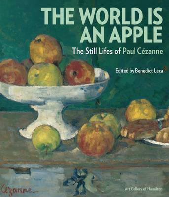 Picture of The World is an Apple: The Still Lifes of Paul Cezanne