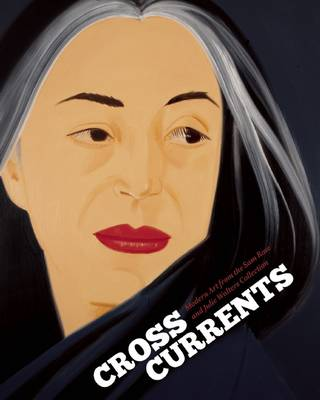 Picture of Crosscurrents: Modern Art from the Sam Rose and Julie Walters Collection
