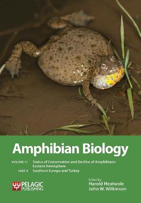 Picture of Amphibian Biology: Status of Conservation and Decline of Amphibians: Eastern Hemisphere: Southern Europe & Turkey: Volume 11, Part 4