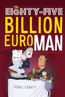 Picture of The Eighty-five Billion Euro Man