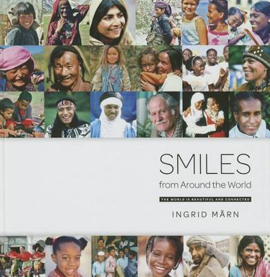 Picture of Smiles from Around the World: The World is Beautiful and Connected