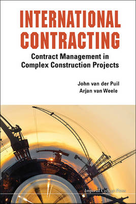 Picture of International Contracting: Contract Management in Complex Construction Projects