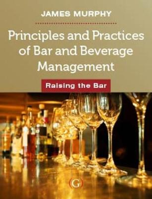Picture of Principles and Practices of Bar and Beverage Management: Raising the Bar