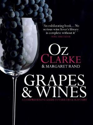 Picture of Grapes & Wines: A Comprehensive Guide to Varieties and Flavours