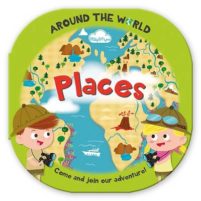 Picture of Around the World Places: Fun, Rounded Board Book