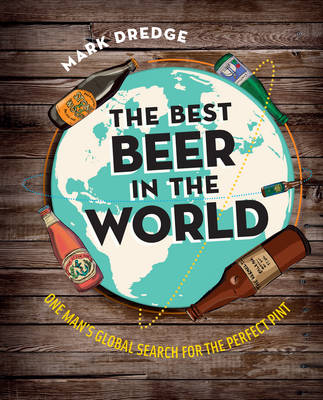 Picture of The Best Beer in the World: One Man's Globe Search for the Perfect Pint