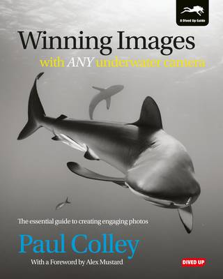 Picture of Winning Images with Any Underwater Camera: The Essential Guide to Creating Engaging Photos