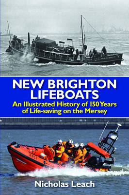 Picture of New Brighton Lifeboats: An Illustrated History of 150 Years  of Life-Saving on the Mersey