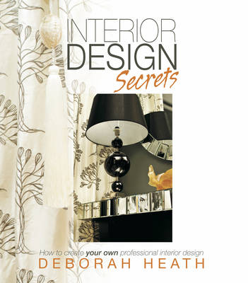 Picture of Interior Design Secrets: How to Create Your Own Professional Interior Design
