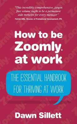 Picture of How to be Zoomly at Work: The Essential Handbook for Thriving at Work